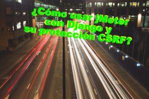 Configurar jMeter para usarlo con Django y CSRF